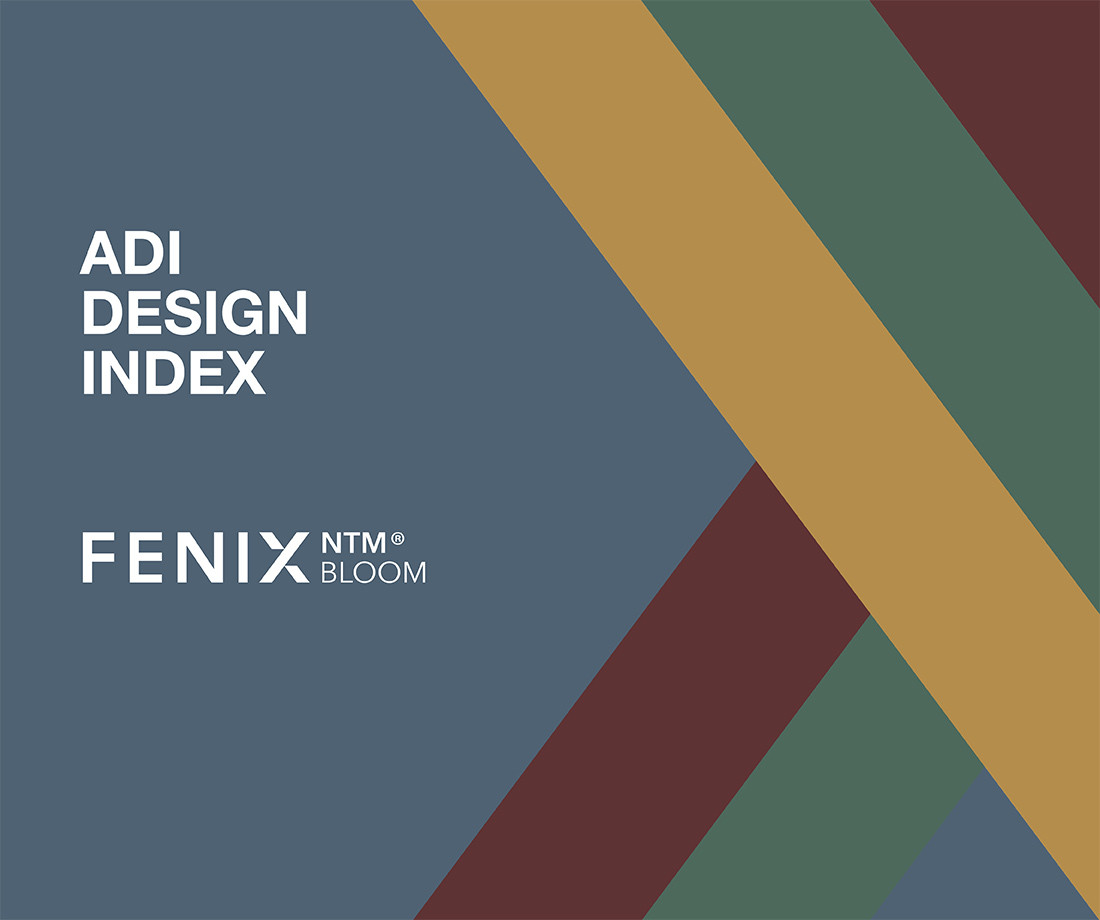 BLOOM TECHNOLOGY FOR FENIX NTM® AND ARPA HPL SELECTED FOR ADI DESIGN INDEX